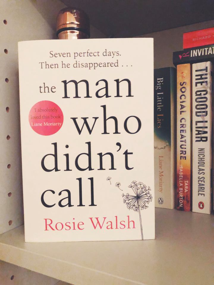 September book pick: The man who didn't call by RosieWalsh