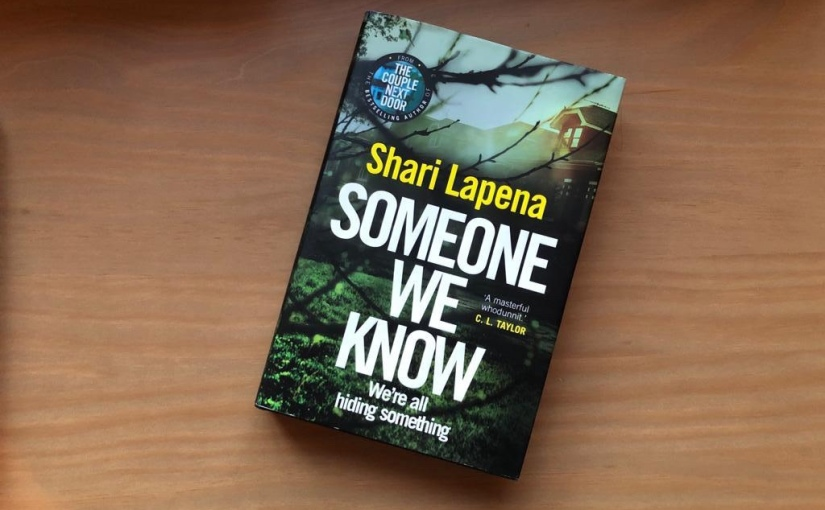 February Book Club: Someone We Know by Shari Lapena